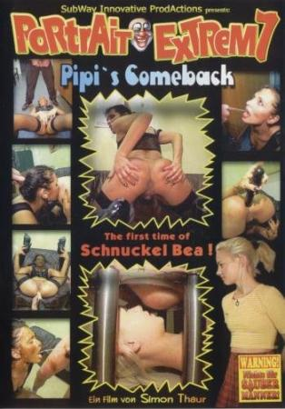 Pipi, Schnuckel Bea - Portrait Extrem 7 - Pipi`s Comeback - SubWay Innovate ProdAction - BDSM Scat, Pissing [DVDRip]