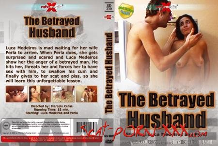 Luca, Perla - [SD-230] - The Betrayed Husband - MFX Media - Humiliation, Vomit, Lesbian [DVDRip]