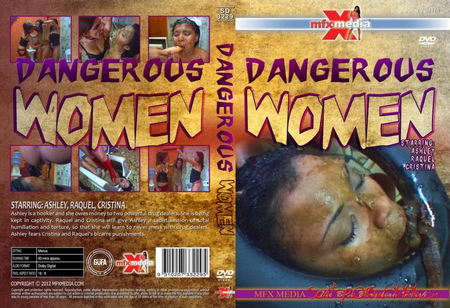 Ashley, Raquel, Cristina - SD-3229 Dangerous Women - MFX Media - Lesbian, Vomit, Domination [HD 720p]